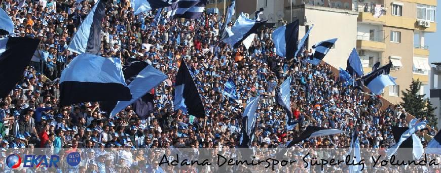 Adana DemirSpora Süper Lig Yolunda Başarılar Dileriz