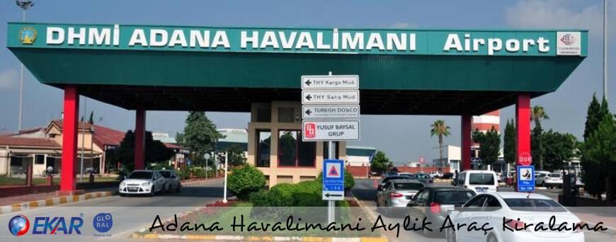 Adana Havalimanı Aylık Araç Kiralama
