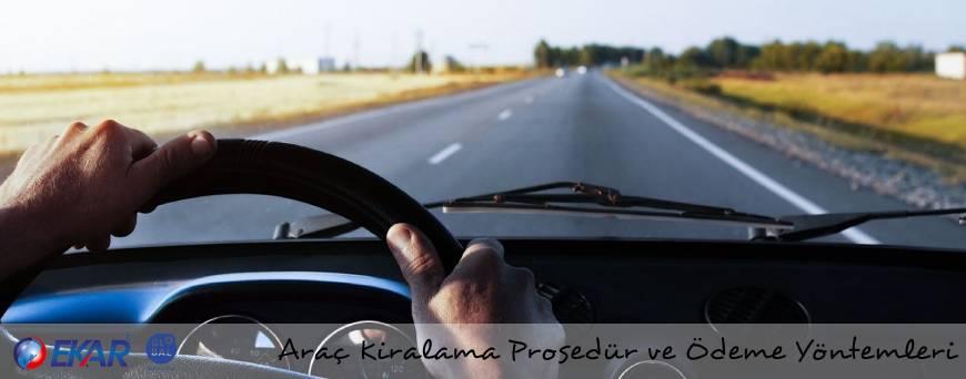 Araç Kiralama Prosedür ve Ödeme Yöntemleri