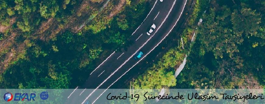 Covid-19 Ulaşım Tavsiyeleri