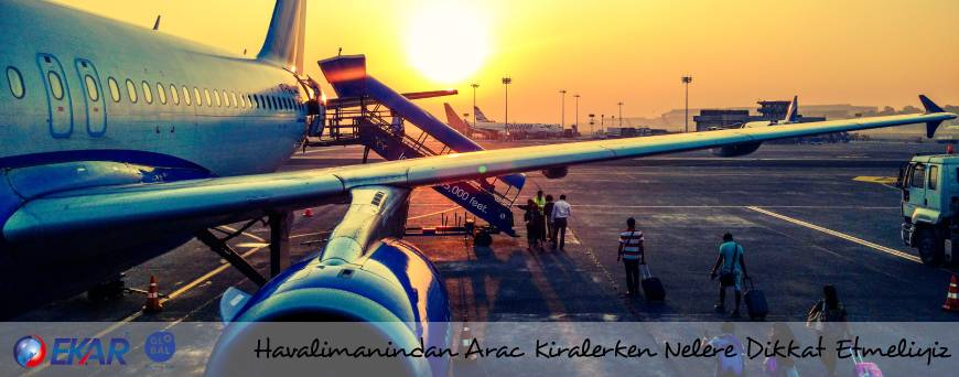 Havalimanı Araç Kiralama, Adana Havalimanı Araç Kiralama, İstanbul Havalimanı Araç Kiralama