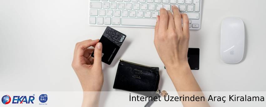 İnternet Üzerinden Araç Kiralama Online Araç Kiralama