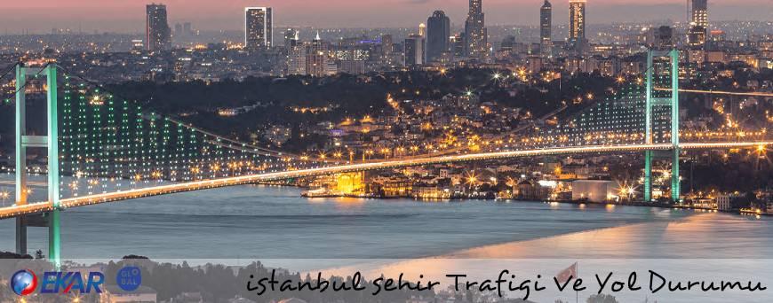 İstanbul Şehir Trafiği Ve Yol Durumu