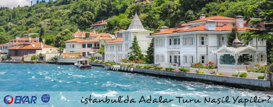 İstanbul'da Adalar Turu Nasıl Yapılır?