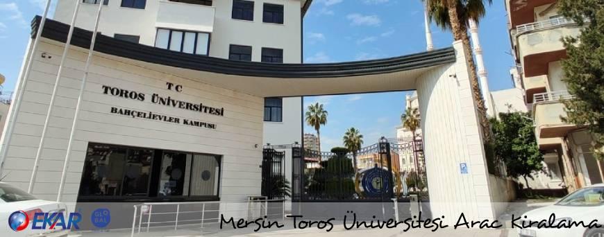 Mersin Toros Üniversitesi Araç Kiralama