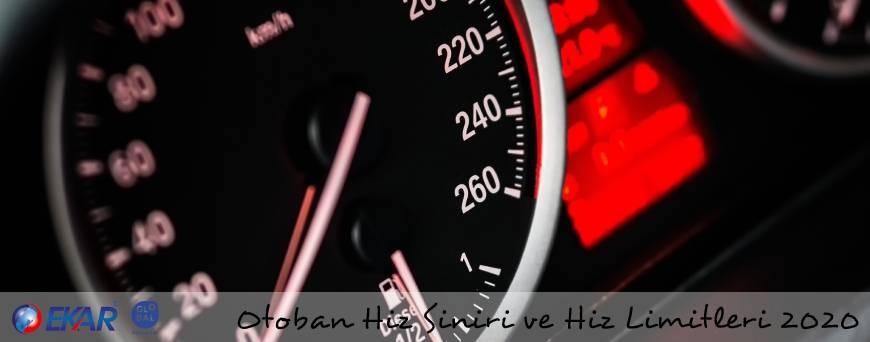 Otoban Hız Sınırı ve Hız Limitleri 2020