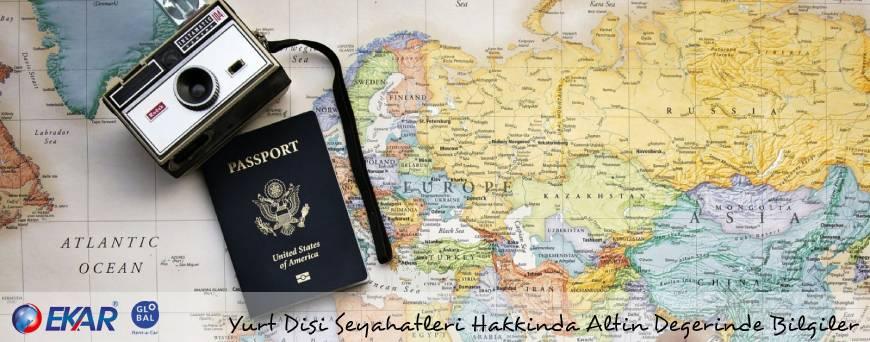 Yurt Dışı Seyahatleri Hakkında Altın Değerinde Bilgiler